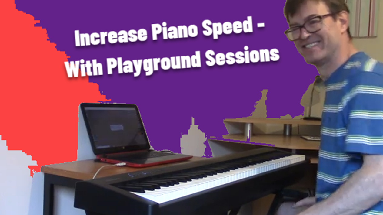 Increase Piano Speed